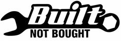 Built Not Bought Sticker Decal JDM Racing Drift Hoonigan Stance Illest Turbo for sale online