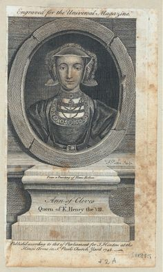 Engraved for the Universal Magazine, Ann of Cleves, Queen of K. Henry the VIII.