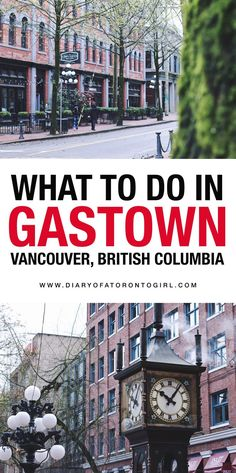 All the best things to see and do in the historical neighbourhood of Gastown in Vancouver, British Columbia! Canada Cruise, Canada Trip, Toronto Girls, Canadian Travel, Visit Canada, Travel Guides, Travel Advice, Travel Tips, Beautiful Places To Visit