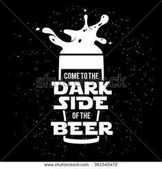 Dark side of the beer print. Chalkboard vintage illustration. Creative trendy design element for beer advertising.