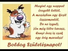Image result for vicces szulinapi koszonto Birthday Greetings, Birthday Cards, Happy Birthday, Vans Hats, Best Quotes, Nice Quotes, Diy And Crafts, Folk, Snoopy