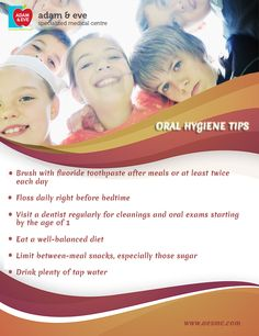 #Oralhygiene #tips for #kids ADAM & EVE Specialized Medical Centre PO Box : 32866, Near Royal Rose Hotel Pink Building (501) Floor 01 Electra Street,Abu Dhabi,UAE Contact Us : +971 2 676 7366 / +971 52 1555 366 / 055 1555 366 Email : info@aesmc.com visit us - www.aesmc.com