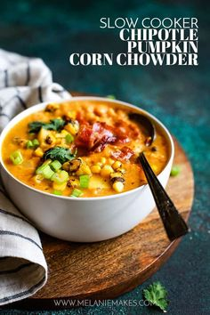 Slow Cooker Chipotle Pumpkin Corn Chowder is like autumn in a bowl. A hea This Slow Cooker Chipotle Pumpkin Corn Chowder is like autumn in a bowl. A hea. This Slow Cooker Chipotle Pumpkin Corn Chowder is like autumn in a bowl. A hea. Best Slow Cooker, Slow Cooker Soup, Slow Cooker Recipes, Crockpot Recipes, Healthy Recipes, Slow Cooker Pumpkin Soup, Slow Cooker Corn Chowder, Pumpkin Stew, Bacon Corn Chowder