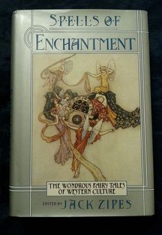 Spells of Enchantment: Wondrous Fairy Tales of Western Culture HCDJ 1991 1st/1st in Books | eBay