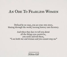 An ode to fearless women. The Words, Pretty Words, Beautiful Words, Poem Quotes, Life Quotes, Quotes On She, Chaos Quotes, Fearless Quotes, R M Drake