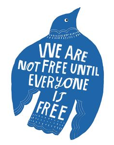 Lisa Congdon :: We are not free until everyone is free