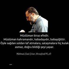 Müslüman biraz efedir... #MahmudEsadCoşan