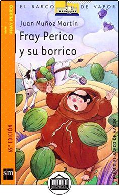 Fray Perico y su borrico (Barco de Vapor Naranja) de Juan Muñoz Martín ✿ Libros infantiles y juveniles - (De 6 a 9 años) ✿