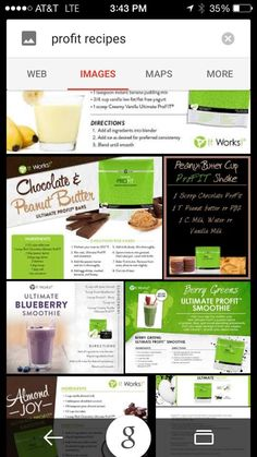 Some of the great things you can make with ProFit! Yummy.  Check out my page www.gr82balive.myitworks.com