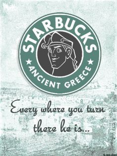 """Hercules, huh?"" Percy frowned. ""That guy was like the Starbucks of Ancient Greece. Everywhere you turn—there he is."""