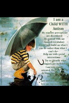 10 things your child with Autism wishes you knew. I am a child with Autism. My sensory perceptions are disordered. Autistic Children, Children With Autism, Art Children, Vintage Children, Autism Quotes, Quotes About Autism, Autism Sensory, Autism Speaks, Autism Resources