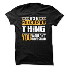 Its a HUTCHISON Thing BA002 - #shirt collar #tshirt couple. GET YOURS => https://www.sunfrog.com/Names/Its-a-HUTCHISON-Thing-BA002.html?68278