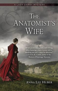 'The Anatomist's Wife' by Anna Lee Huber - review by Teresa