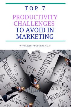 Marketing can be stressful as it takes a lot of time and energy to execute. Here are the top seven productivity challenges you should avoid to get more done. Productivity Challenge, Improve Productivity, Content Marketing, Digital Marketing, Time Management Strategies, Never Stop Learning, Business Goals, You Gave Up, Growing Your Business
