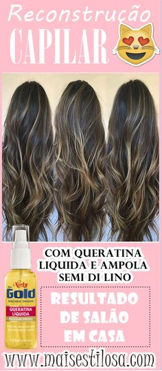 RECONSTRUÇÃO CAPILAR COM QUERATINA LIQUIDA: Tratamento POWER! #queratina #queratinaliquida #nielygold #reconstrução #reconstruçãocapilar #reconstruçãocaseira #reconstruçãocomgelatina #gelatina #cronograma #cronogramacapilar #hair #receitacaseira #dicas #dicasdecabelo #natural #natureba #dicasdebeleza #projetorapunzel #longhair #diy #facavocemesma #beauty #hair #homemade Ombre Hair, Balayage Hair, Long Bob Blonde, Beautiful Long Hair, Beauty Recipe, Bad Hair Day, How To Make Hair, Love Hair, Curly Hair Styles