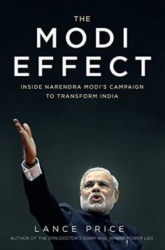 [PDF] The Modi Effect: Inside Narendra Modi's Campaign to Transform India Library Books, New Books, Open Library, India Quotes, Spin Doctors, Funny Jokes In Hindi, Political Quotes, Price Book, Social Science