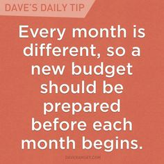 """Ramsey Homepage """"Every month is different, so a new budget should be prepared before each month begins."""" - Dave Ramsey""""Every month is different, so a new budget should be prepared before each month begins. Financial Quotes, Financial Peace, Financial Success, Financial Planning, Financial Literacy, Budgeting Finances, Budgeting Tips, Dave Ramsey Quotes, West Virginia"""