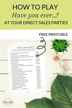 """Grab this free printable to play the """"Have you ever."""" game at your next direct sales party. Direct Sales Games, Direct Sales Party, Direct Sales Tips, Body Shop At Home, The Body Shop, Leadership Assessment, Body Shop Skincare, Mothers Day Images"""