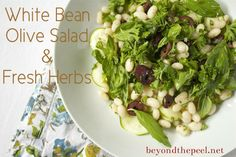 Healthy Herbed White Bean & Olive Salad. Get the recipe at http://www.beyondthepeel.net/2013/07/healthy-herbed-white-bean-and-olive-salad.html