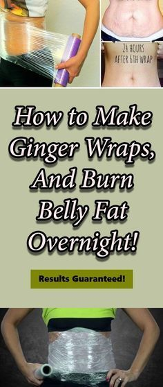 High Your Life | How to make ginger wraps, and burn belly fat overnight!