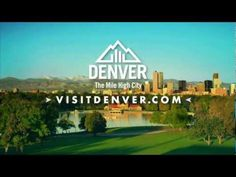 Denver, The Mile High City TV Commercial