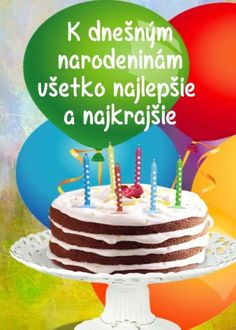 detské priania Birthday Wishes, Birthday Cake, Birthdays, Desserts, Blog, Bunnies, Celebrations, Cakes, Ideas