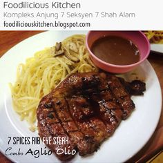 7 Spices Rib Eye Steak Combo Aglio Olio RM30.90  #7spices #ribeye #steak #combo #aglioolio #mostwanted #originalrecipe #homemade #foodiliciouskitchen #makansedap #affordable #halal #westernfood #shahalam #recommended on #hungrygowhere #tripadvisor #jjcm #nstp #kosmo