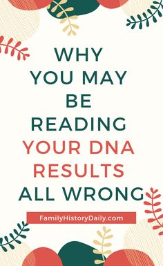 How Accurate are DNA Tests for Ancestry? The Answer is Far from Simple Ancestry Dna, Genealogy Research, Family Genealogy, Free Genealogy, Genealogy Sites, Dna Research, Dna Tree, Family Tree Research, Genealogy Organization