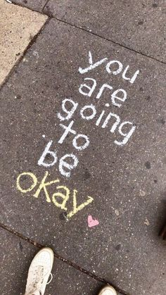 Sidewalk Art Quotes Street Art, The sight of kids drawing on the pavement with sidewalk chalk is practically guaranteed to induce a, Mood Quotes, Smile Quotes, Happy Quotes, Quotes Positive, Happiness Quotes, Energy Quotes, Positive Motivation, Positive Attitude, Positive Affirmations
