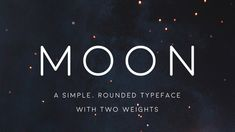 Moon - Free Font of The Day / Feb 2015 / #Font #Fonts #GraphicDesign