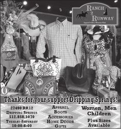 Thanks for your support Dripping Springs!    -Apparel    -Boots    -Accessories    -Home D...   Ranch 2 Runway - Dripping Springs, TX #texas #SanMarcosTX #shoplocal #localTX