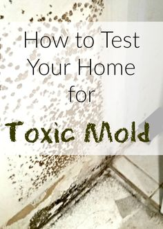 Wondering how to test your home for mold? Do you have unexplainable health issues that could be connected with your home?