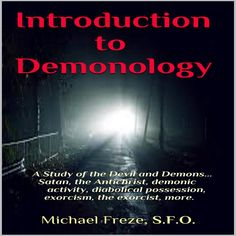 A MUST READ:  Introduction to Demonology