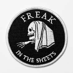 Freak in the sheets embroidered patch. Iron on patch. Cool Patches, Pin And Patches, Iron On Patches, Jacket Patches, Biker Patches, Embroidery Patches, Embroidered Patch, Tactical Patches, Merit Badge