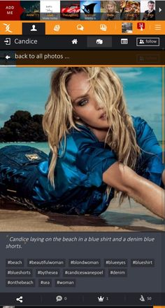 Candice laying on the beach in a blue shirt and a denim blue shorts. :: #candiceswanepoel #blondwoman #blueeyes #onthebeach #bythesea #sea #beach #blueshirt #blueshorts #denim #beautifulwoman #woman  https://x-uniting.com/profile/129022/galleries/details/item_11779