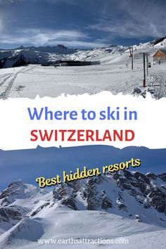 Where to ski in Switzerland - the best Swiss ski resorts to avoid crowds #swiss #ski #switzerland #travel #europe