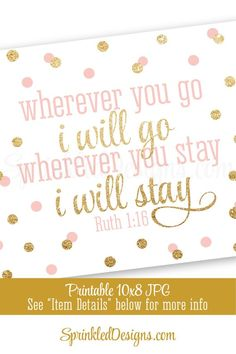 Wherever you go I will go Wherever you stay I will stay, Religious Wall Art Printable Sign, Home Dec