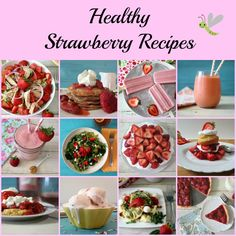 Healthy Strawberry Recipes - A collection of healthy strawberry recipes from smoothies to salads.