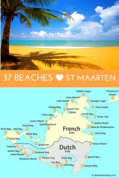 Here is a list of the 37 beaches in St Maarten... Read more.