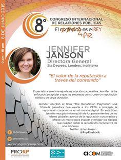 Jennifer Janson @JenJanson @RepPlaybook Directora General Six Degrees, Londres, Inglaterra . Presente en #8CongresoPRORP