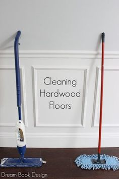 The best way to clean hardwood floors. Two different tools that make all the difference!