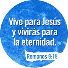 Estoy seguro de que los sufrimientos por los que ahora pasamos no son nada, si los comparamos con la gloriosa vida que Dios nos dará junto a él. Romanos 8:18 TLA  #Versiculos - #Biblia - #Dios