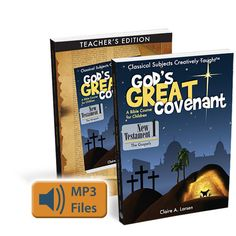 Classical Academic Press - God's Great Covenant, New Testament 1 Program (http://classicalacademicpress.com/gods-great-covenant-new-testament-1-program/)