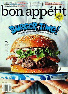 The Grilling Issue Burger Time, Bon Appetit, June 2015, Volume 60 Number 6