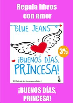 #SanValentin con descuentos ¡BUENOS DÍAS, PRINCESA! #libros #ebook http://www.libreriaofican.com  @Planetadelibros 9,28 €