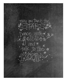 May You Touch the Starts, Dance with Fairies and Talk to the moon...