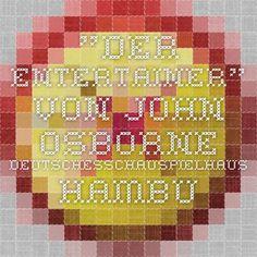 """""""Der Entertainer"""" von John Osborne - DeutschesSchauSpielHaus Hamburg"""
