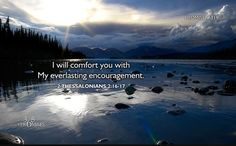 2 Thessalonians (WEB) 16 Now our Lord Jesus Christ himself, and God our Father, who loved us and gave us eternal comfort and good hope through grace, 17 comfort your hearts and establish you in every good work and word. Bible Promises, Gods Promises, 2 Thessalonians, Favorite Bible Verses, Jesus Loves Me, Inspirational Thoughts, Kind Words, Good Thoughts, Word Of God