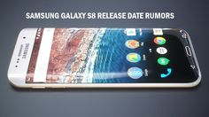 Samsung Galaxy S8 : Release Date,Specs and Price