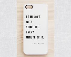 White quote iPhone 5 / 5S case, iPhone 4 / 4S case, Samsung Galaxy S4 / S3 case. Jack Kerouac's inspirational quote
